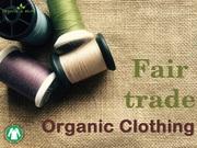 Fair Trade Manufacturing   Organic clothes supplier